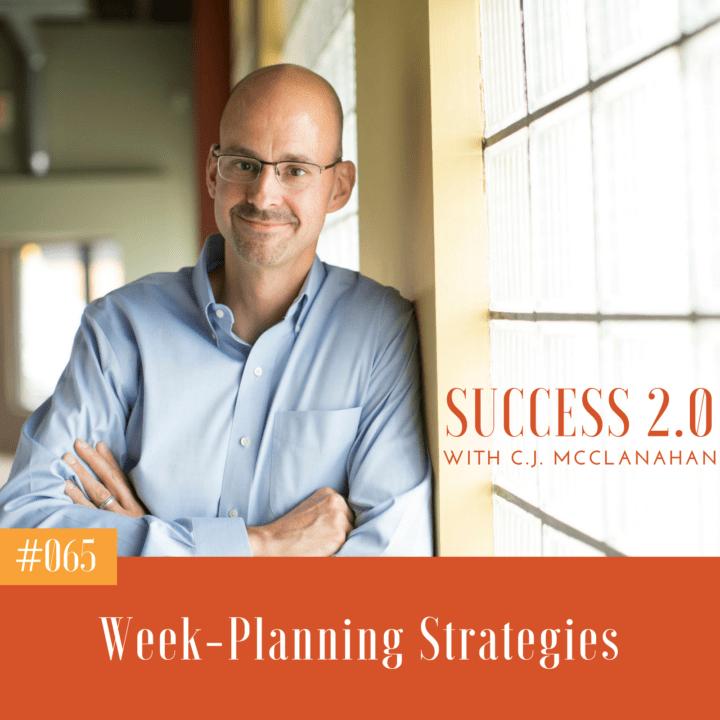 #065 – Week Planning Strategies