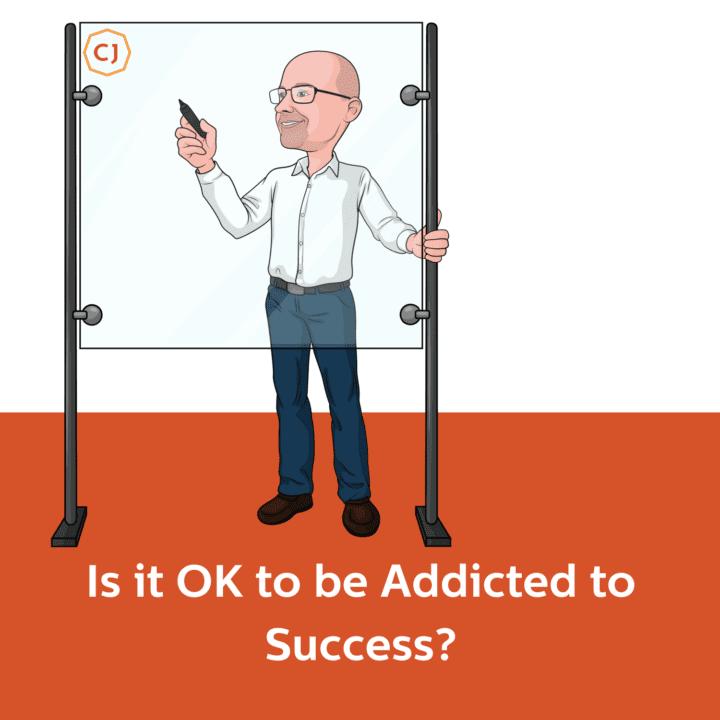 Addiction to Success