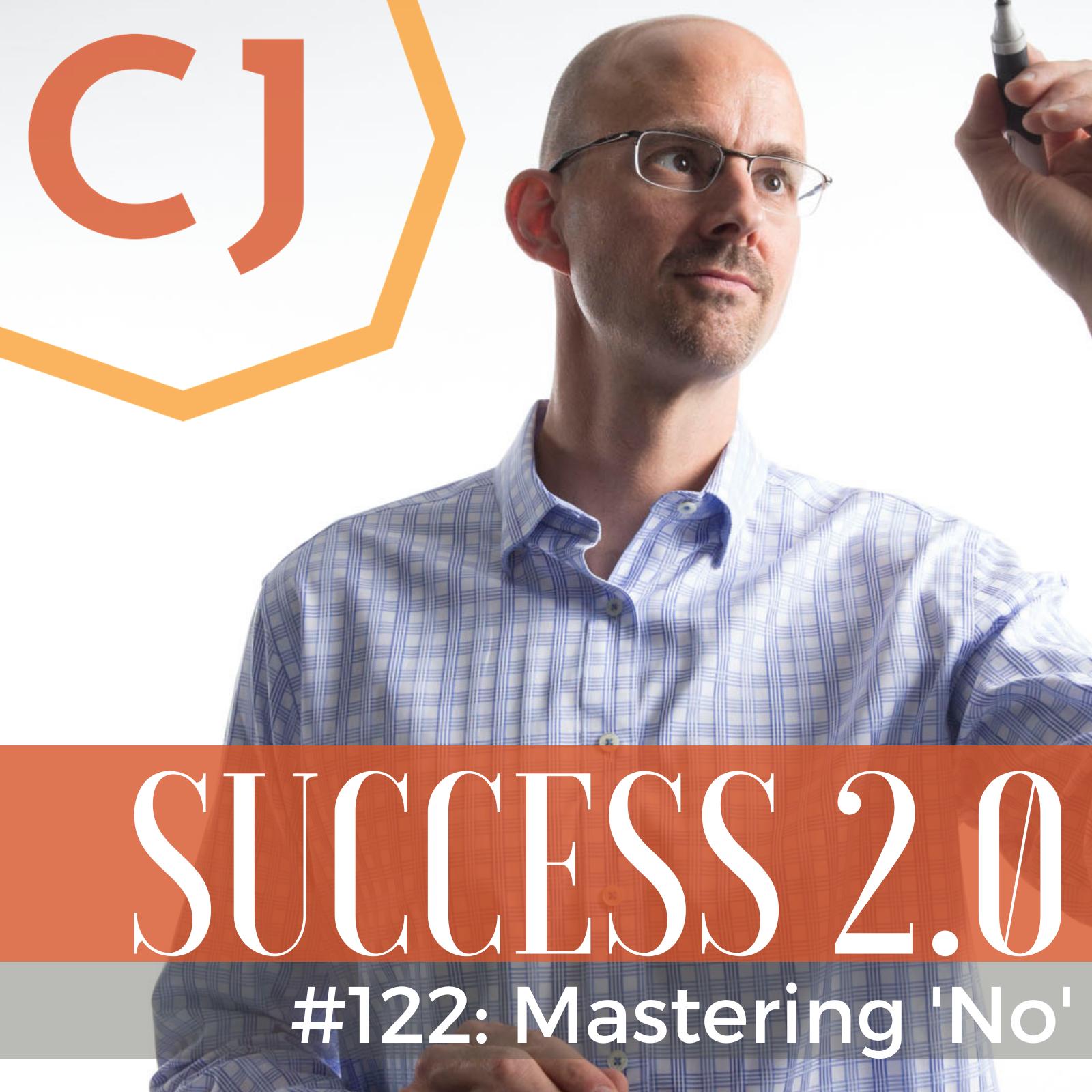 #122 – Mastering No